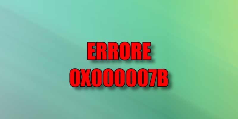 errore-0x000007b